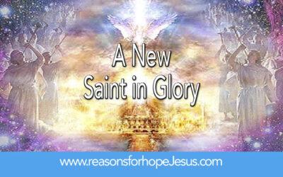 A New Saint in Glory