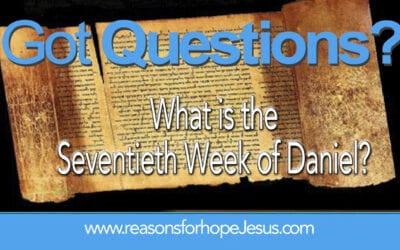 What is the Seventieth Week of Daniel?