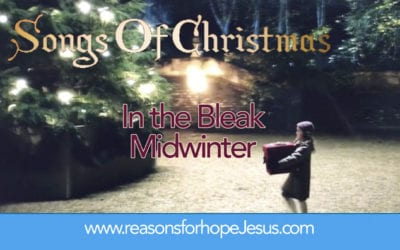 """Songs of Christmas: An """"Oldie,"""" but """"Goldie,"""" You Might Not Know – In the Bleak Midwinter"""