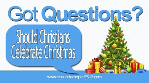 should-christians-celebrate-christmas