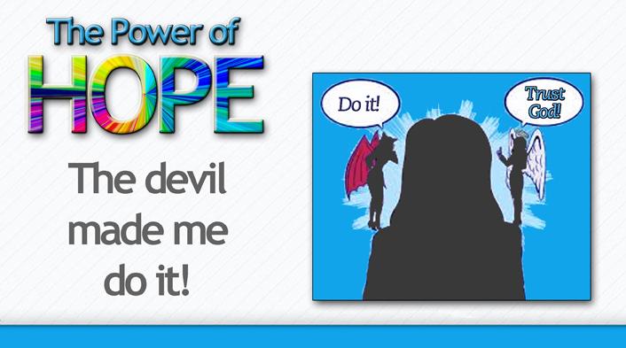 20140321 Devil made me