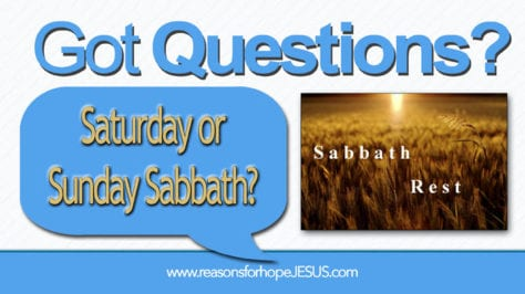 Saturday or Sunday Sabbath