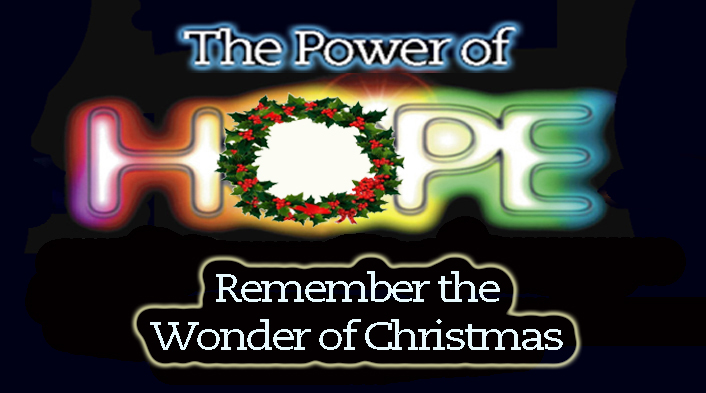 power of hope Remember Wonder of Christmas