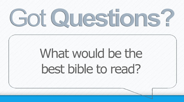 20140121 best bible to read?