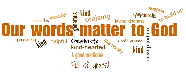 words matter to God