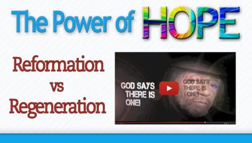 3. Reformation vs Regeneration