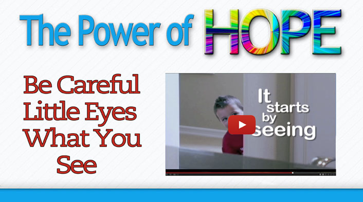 Be careful little eyes