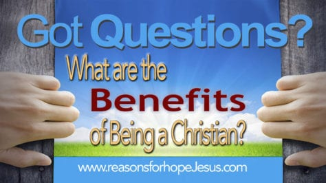 Benefits of Being Christian