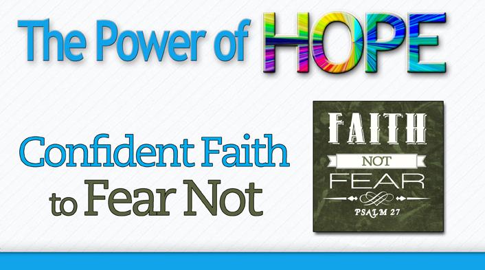 1002 Fear Not