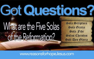 What are the Five Solas of the Reformation?