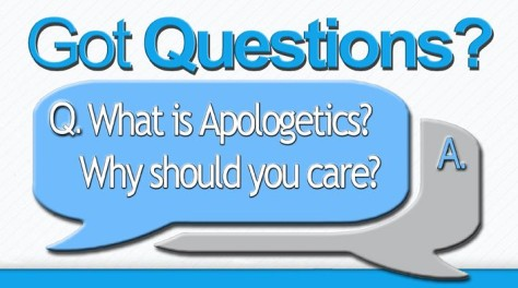What-is-Apologetics-why-care