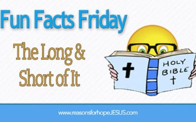 Fun Facts:  The Long and Short of It?