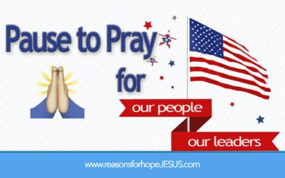 Pause to Pray for Our Nation's People and Leaders