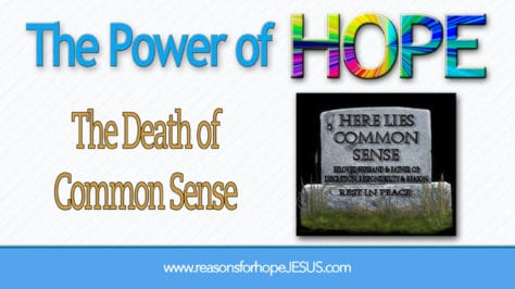 Death of Common Sense