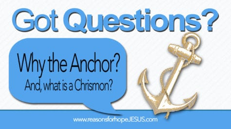 anchor-chrimon_reasons-for-hope-jesus