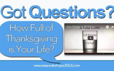 How Full of Thanksgiving is Your Life?
