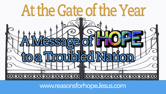 The Gate of the Year: A Message to a Troubled Nation
