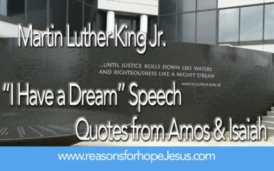 """""""I Have a Dream"""" — Martin Luther King Jr. Quoted Amos & Isaiah"""