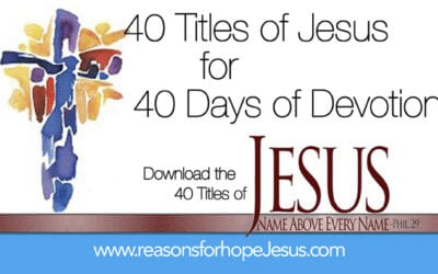 Lent: 40 Titles of Jesus for 40 Days of Devotion