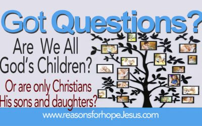 Are We All God's Children? Or Just Christians?