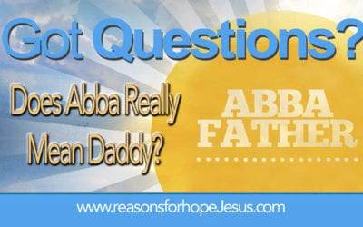 Does Abba Really Mean Daddy?