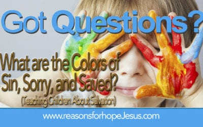 What are the Colors of Sin, Sorry, and Saved? (Teaching Children About Salvation)
