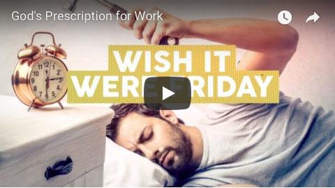 God's Prescription for Work