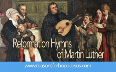 What are the Three Reformation Hymns of Martin Luther?