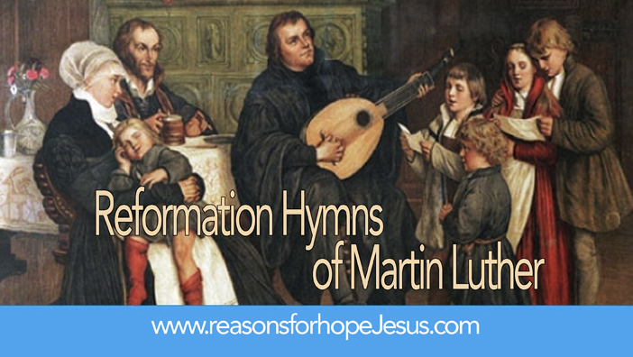 Reformation Hymns of Martin Luther