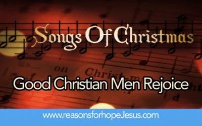 Songs of Christmas: Good Christian Men Rejoice