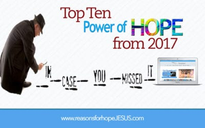 """In Case You Missed It: TOP TEN """"Power of Hope"""" from 2017"""