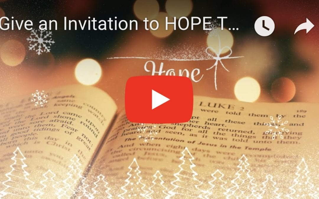 Give an Invitation to HOPE this Christmas!
