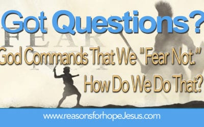 Fear Not! How Do We Do That?