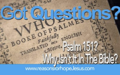 Why Isn't Psalm 151 in the Bible?