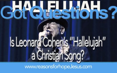 "Is Leonard Cohen's ""Hallelujah"" a Christian Song?"