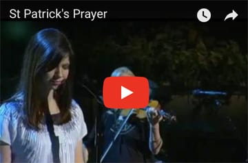 A Heart for God Revealed in St. Patrick's Prayer (video)