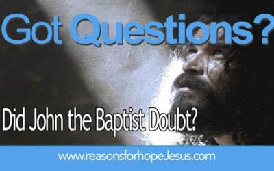 Did John the Baptist Doubt?