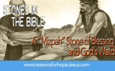 "4.  A ""Mizpah"" Stone of Blessing and God's Faithful Watch in Genesis"