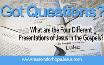Jesus in the Gospels: What are the Four Different Presentations of Jesus?