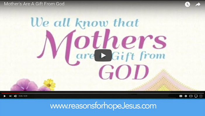 Mothers Are A Gift From God (video)
