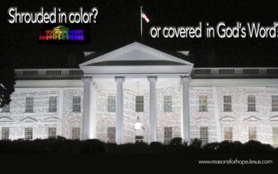 The White House: Shrouded in Color or Covered in God's Word?