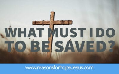 What Must I Do to be Saved?  What If You Die Today?