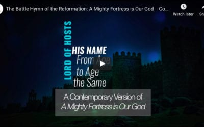 A Mighty Fortress is Our God – A Contemporary Rendition