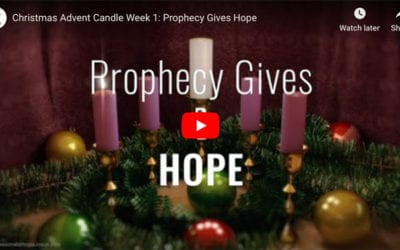 Christmas Advent Candle 1 – HOPE: Prophecy Gives Hope
