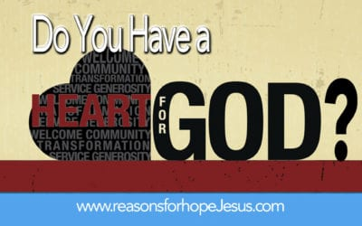 Do You Have a Heart for God?