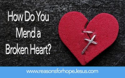 Broken Relationships: How Can You Mend a Broken Heart?