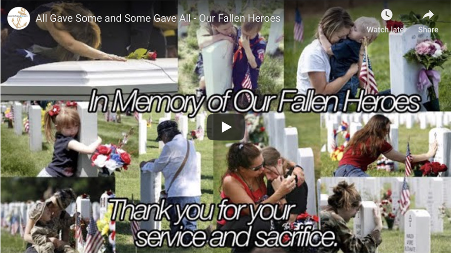 All Gave Some and Some Gave All – Our Fallen Heroes