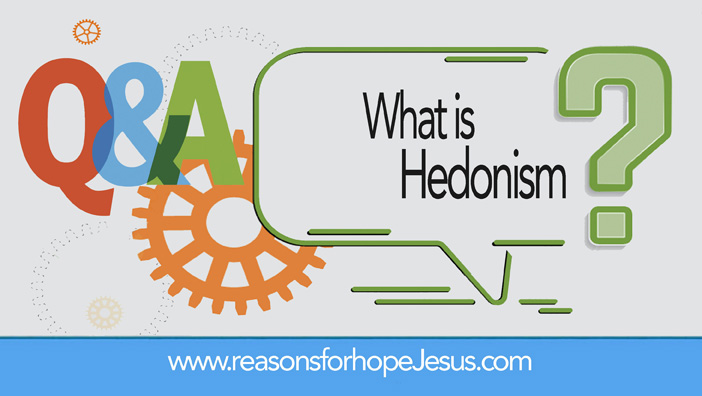 What is Hedonism?
