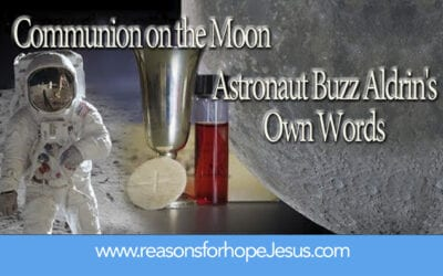 Communion on the Moon in Astronaut Buzz Aldrin's Own Words