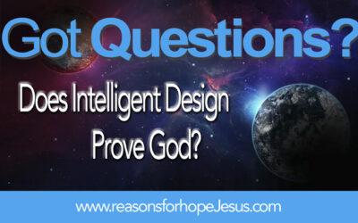 Does Intelligent Design Prove God?
